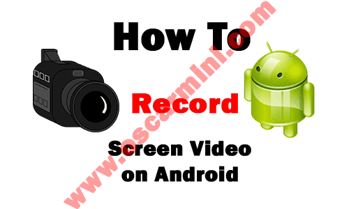 Capturing Screen Video on Android