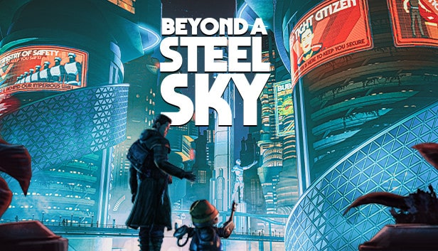 Beyond a Steel Sky Game